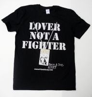 Lover Not A Fighter Shirt