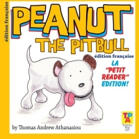 Peanut The Pitbull Children's Book (FRENCH Version)
